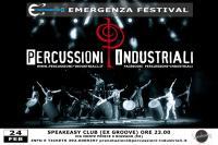 Percussioni Industriali live show @ Emergenza Festival